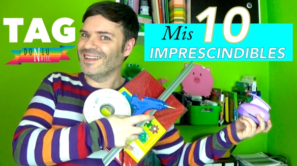 tag-mis-10-imprescindibles-donlunatic